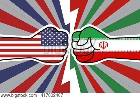 Confrontation Between The United States And Iran. Usa Flag Fist Vs Iranian Flag Fist. American Irani