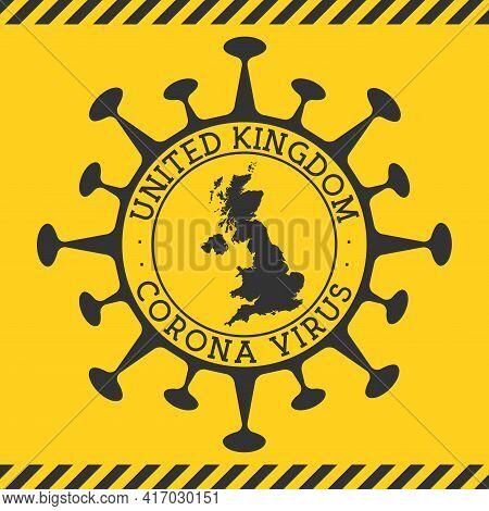 Corona Virus In United Kingdom Sign. Round Badge With Shape Of Virus And United Kingdom Map. Yellow