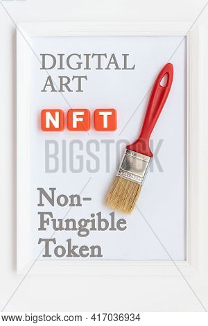 Nft Non - Fungible Tokens Inscription In The Vertical Frame. A Non-fungible Token Or Nft Is A Specia