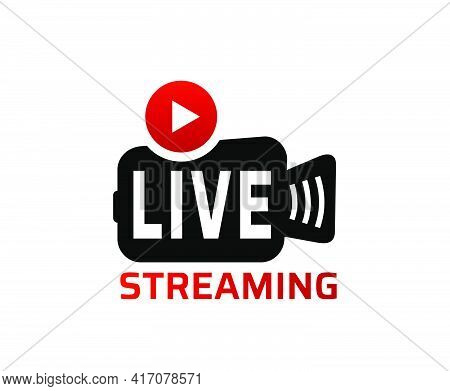 Live Streaming Icon. Broadcasting Video News, Tv Stream Screen Banner. Online Channel, Live Event St