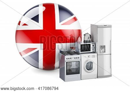 Kitchen And Household Appliances With British Flag. Production, Shopping And Delivery Of Home Applia