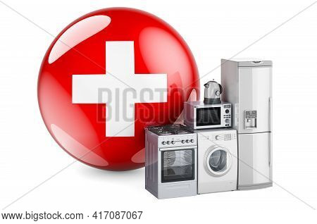 Kitchen And Household Appliances With Swiss Flag. Production, Shopping And Delivery Of Home Applianc