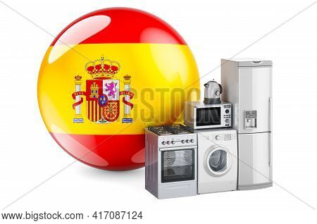 Kitchen And Household Appliances With Spanish Flag. Production, Shopping And Delivery Of Home Applia