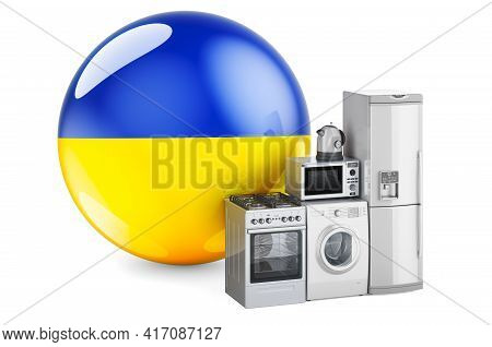Kitchen And Household Appliances With Ukrainian Flag. Production, Shopping And Delivery Of Home Appl