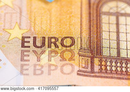 Close-up Pattern From Euro Banknotes, Euro Banknote As Part Of The Economic And Trading System