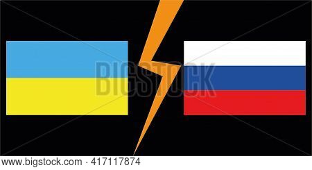 State Flags Of The Countries Of Ukraine And Russia. Flags Ukraine And Russia. Military Conflict. The