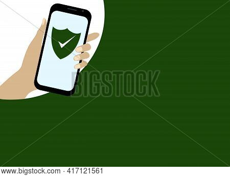Vector Drawing Of A Hand With A Mobile Phone. Antivirus Software In The Phone