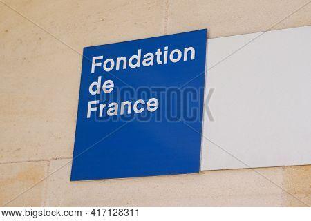 Bordeaux , Aquitaine France - 04 12 2021 : Fondation De France Logo Sign Text Of Leading Philanthrop
