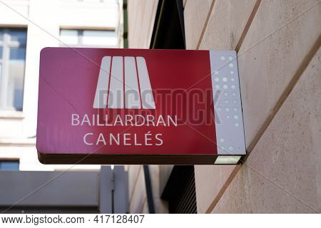 Bordeaux , Aquitaine France - 04 12 2021 : Baillardran Caneles Brand Logo And Text Sign Front Of Loc