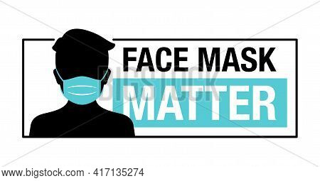 Face Mask Matter - Mask Required Creative Social Motivation Sticker - Cartoon Person Silhouette In V
