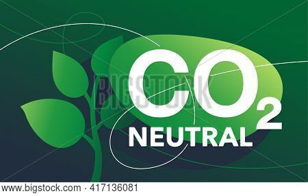 Co2 Neutral. Green Picture In Abstract Style, Net Zero Carbon Footprint - Carbon Emissions Free No A