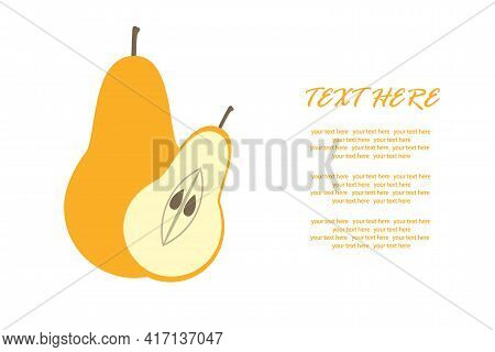 Ripe Pear With A Slice In A Cut On An Isolated Background For An Inscription. Vector Illustration. A