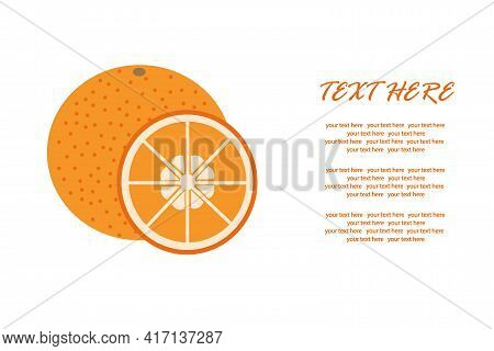Delicious Orange With A Slice In A Cut On An Isolated Background For An Inscription. Vector Illustra