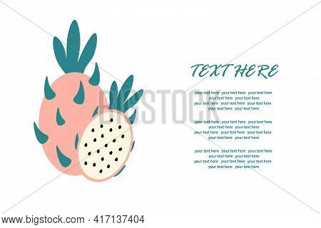 A Ripe Pitahaya, With A Slice In A Cut On An Isolated Background For An Inscription. Vector Illustra