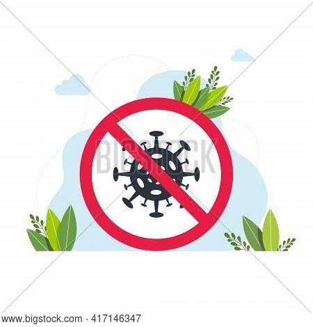 Virus Sign, Vector No Virus Sign Icon, Stop Virus. Beware Of Coronavirus. Stay Home. Flat Vector Ico
