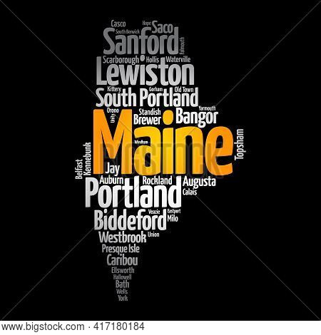 List Of Cities And Towns In Maine Usa State, Map Silhouette Word Cloud Map Concept Background
