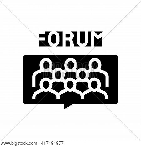 Meeting On Forum Glyph Icon Vector. Meeting On Forum Sign. Isolated Contour Symbol Black Illustratio