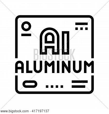 Aluminium Chemical Material Line Icon Vector. Aluminium Chemical Material Sign. Isolated Contour Sym