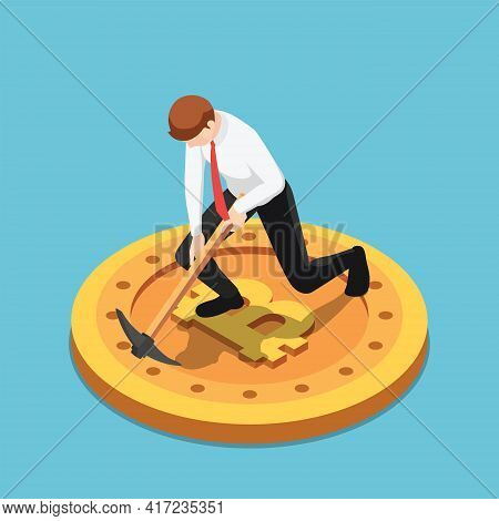 Flat 3d Isometric Businessman Use Pickaxe Digging On Bitcoin. Bitcoin Mining And Cryptocurrency Conc