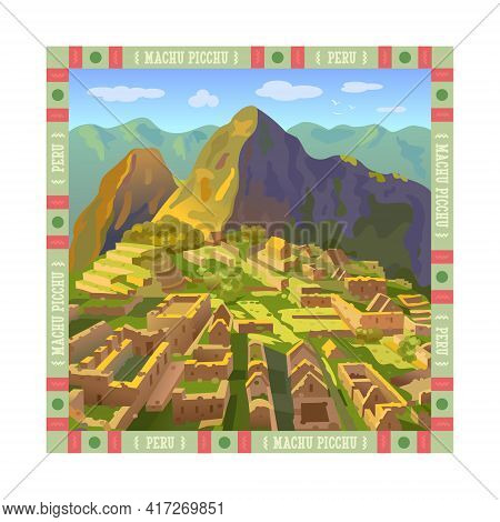 Machu Picchu In Peru. Historical Monument. Tourist Attraction. South America. Vector Illustration In