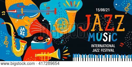 Summer International Jazz Music Festival.creative Modern Poster, Banner, Flyer With Classic Music In