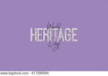 World Heritage Day Typography Vector Design. Elegant Heritage Day Typography Background