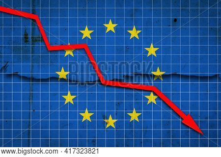 Fall Of The European Union Economy. Recession Graph With A Red Arrow On The European Union Flag. Eco
