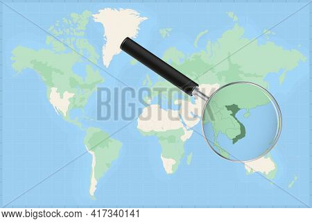 Map Of The World With A Magnifying Glass On A Map Of Vietnam Detailed Map Of Vietnam And Neighboring