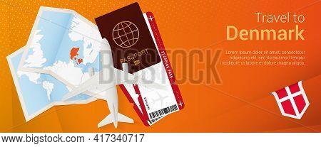 Travel To Denmark Pop-under Banner. Trip Banner With Passport, Tickets, Airplane, Boarding Pass, Map