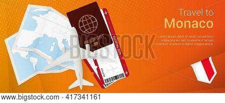Travel To Monaco Pop-under Banner. Trip Banner With Passport, Tickets, Airplane, Boarding Pass, Map
