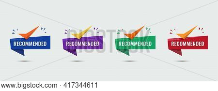 Recommended Shape With Modern Colorful. Recommended Seller With Checklist Icon. Vector Illustration.