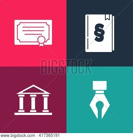 Set Pop Art Fountain Pen Nib, Courthouse Building, Law Book And Certificate Template Icon. Vector