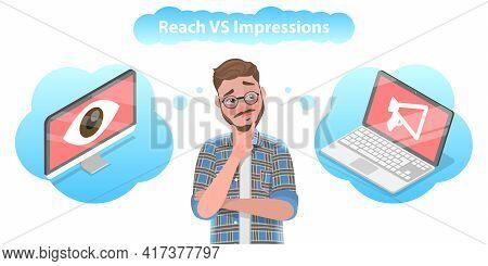 3d Isometric Flat Vector Conceptual Illustration Of Reach Vs Impression.