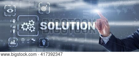 Solution. Businessman Pressing On Touch Screen Interface Inscription Solutions. Business Concept. In