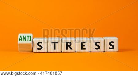 Antistress Vs Stress Symbol. Turned Cubes And Changed The Word Stress To Anti Stress. Beautiful Oran