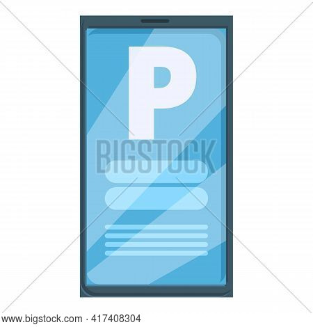 Paid Parking Smartphone Icon. Cartoon Of Paid Parking Smartphone Vector Icon For Web Design Isolated
