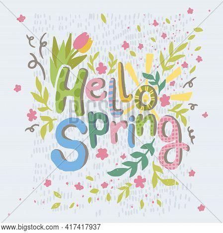 Hello Spring, Seasonal Blooming And Flora Decor