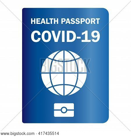Immunity Passport. Vaccinated Health Passport. Paper Document To Show That A Person Has Been Vaccina