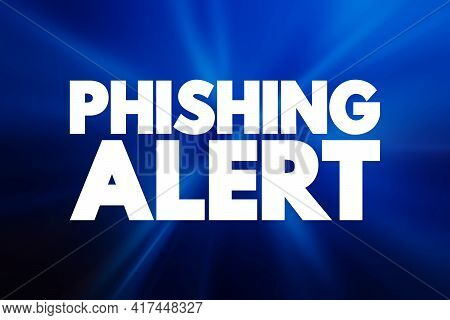 Phishing Alert - Text Quote, Concept Background
