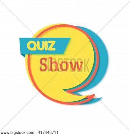 Quiz Time Poster In Paper Cut Style. Trivia Show Blue Sticker Comma Shape In Memphis Retro Style. 80