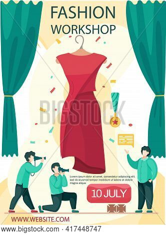 Male Seamstress Shows Model Of New Dress. Guys Take Photos Of Designer. Fashion Workshop Poster