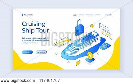 Cruising Ship Tour. Vector Isometric Design Of Ilanding Page Template Offering Information About Cru