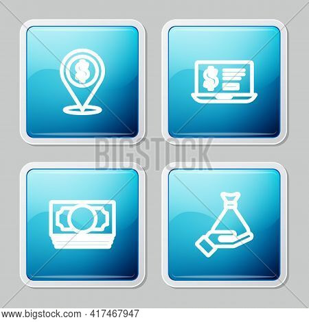 Set Line Cash Location, Laptop With Dollar, Stacks Paper Money Cash And Money In Hand Icon. Vector