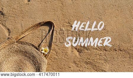 Hello Summer. Straw Bag On Sand. Summer Beach Background. Summer Time.
