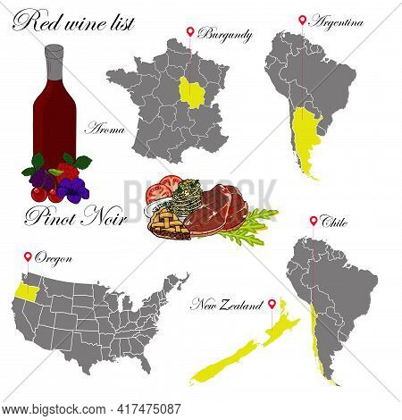 Pinot Noir. The Wine List. An Illustration Of A Red Wine With An Example Of Aromas, A Vineyard Map A