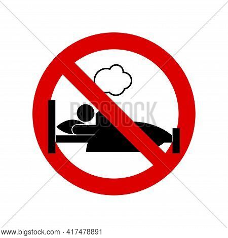 No Sleeping, No Dreaming Prohibition Sign. Forbidden Round Sign. Vector Illustration Isolated On Whi