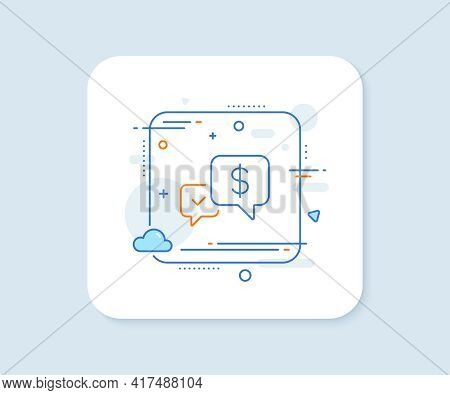 Payment Receive Line Icon. Abstract Square Vector Button. Dollar Exchange Sign. Finance Symbol. Paym