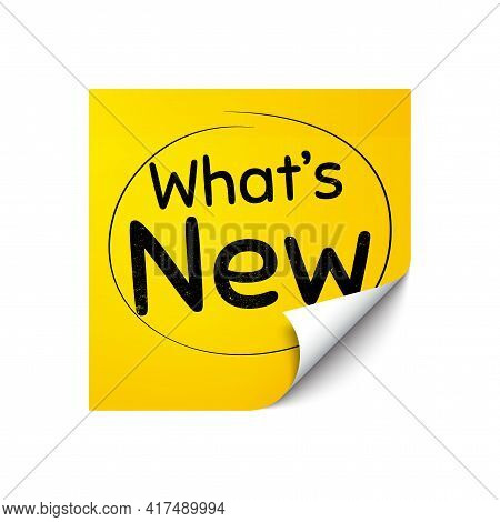 Whats New Symbol. Sticker Note With Offer Message. Special Offer Sign. New Arrivals Symbol. Yellow S
