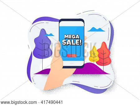 Mega Sale. Hand Hold Mobile Phone Icon. Smartphone Message. Special Offer Price Sign. Advertising Di