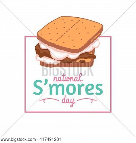 National Smores Day Banner Or Poster Template, Cartoon Vector Illustration.